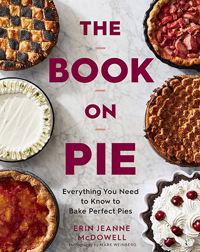 The Book on Pie Erin McDowell