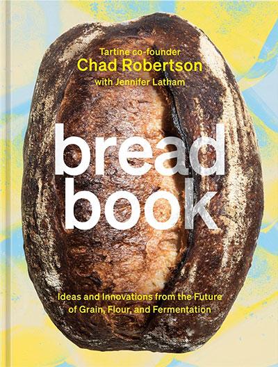 Bread Book - Chad Robertson