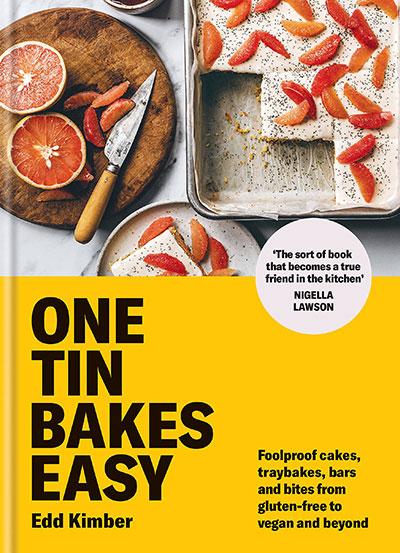 One Tin Bakes Easy - Edd Kimber